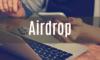 Airdrop(エアドロップ)がかなりおいしい件について